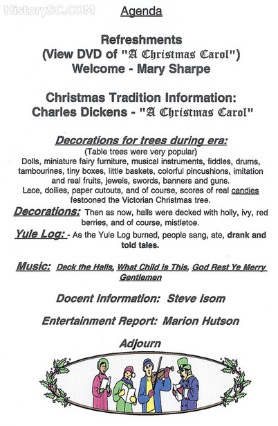Agenda for 2005 Christmas Traditions Cayce Museum Contact Mrs. Mary Love Sharpe for details